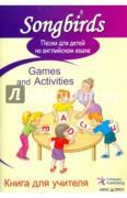 Песни для детей на английском языке. Games and Activities. Книга для...