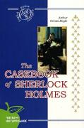Дойл А.К. Записки Шерлока Холмса / The Casebook of Sherlock Holmes...