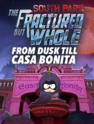 Право на использование (электронный ключ) Ubisoft South Park: The Fractured But Whole Дополнение От Заката До Каса Бонита