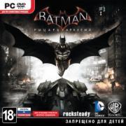 Batman: Рыцарь Аркхема. Русские субтитры. PC