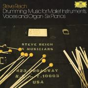 STEVE REICH — Drumming: Music For Mallet Instruments, Voices And Organ Six Pianos (3LP)