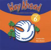 Printha Ellis, Mary Bowen. Way Ahead 6: A Foundation Course in English (аудиокурс на CD) ISBN 978-1-405-06238-1.