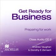 Get Ready for Business: Preparing for Work (аудиокурс на 2 CD)