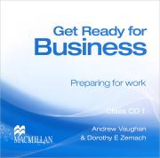 Get Ready for Business 1: Preparing for Work (аудиокурс на 2 CD)