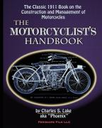 Charles S. Lake. The Motorcyclist's Handbook ISBN 9781935700555.