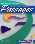 Jack C. Richards & Chuck Sandy. Passages: Student's Book 2 ISBN 0-521-56471-9.
