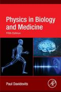 Davidovits, Paul. Physics in Biology and Medicine, 5 ed. ISBN 9780128137161.