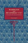 George Lippard. Washington and His Generals 1776. The Legends of the American Revolution ISBN 9780271027593.