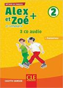Alex et Zoe Plus 2 CD audio collectif